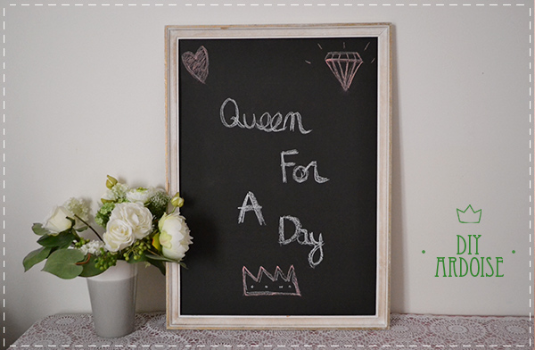 diy ardoise diy mariage queen for a day blog mariage. Black Bedroom Furniture Sets. Home Design Ideas